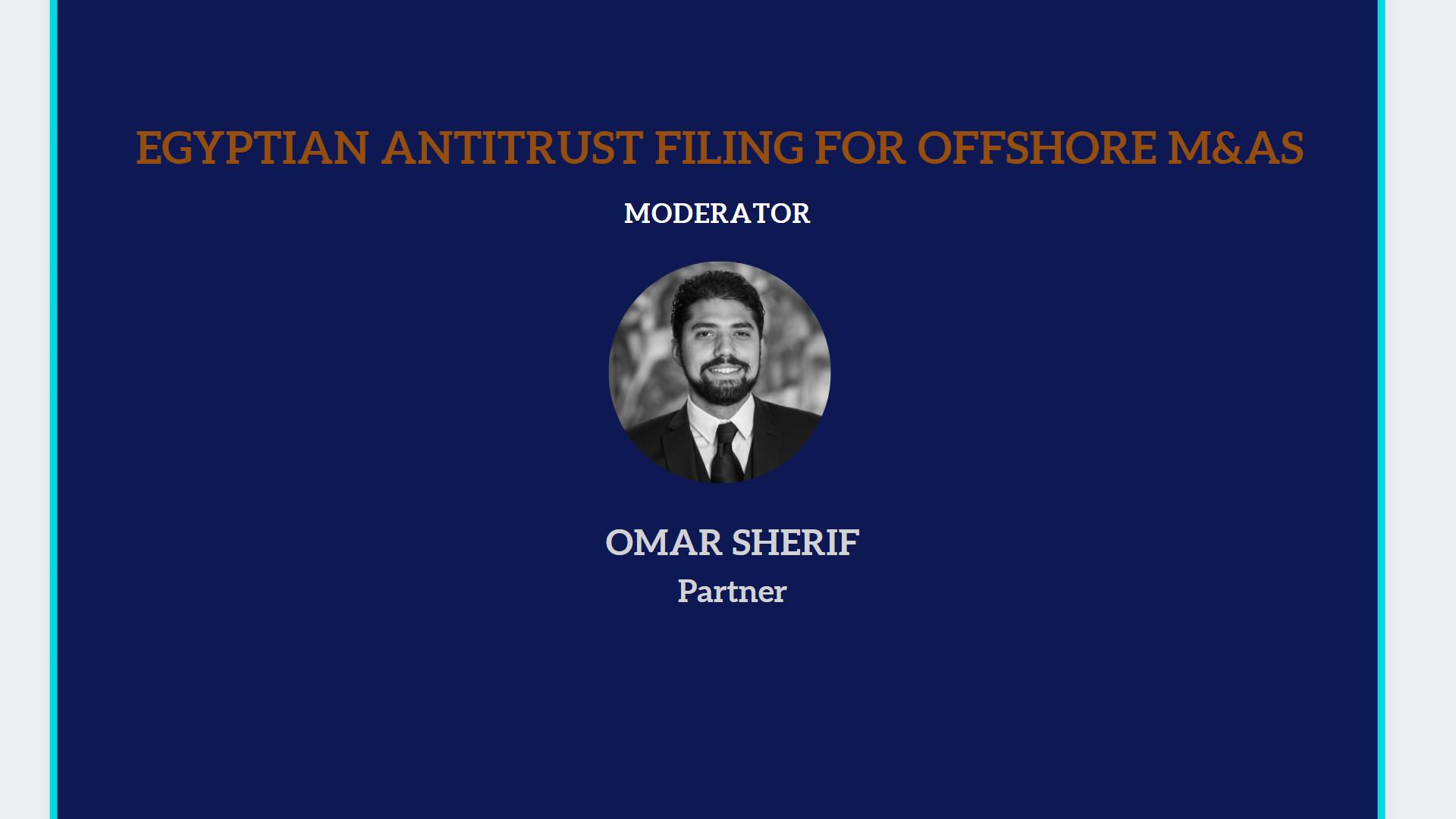 Egyptian Antitrust Filing for Offshore M&As