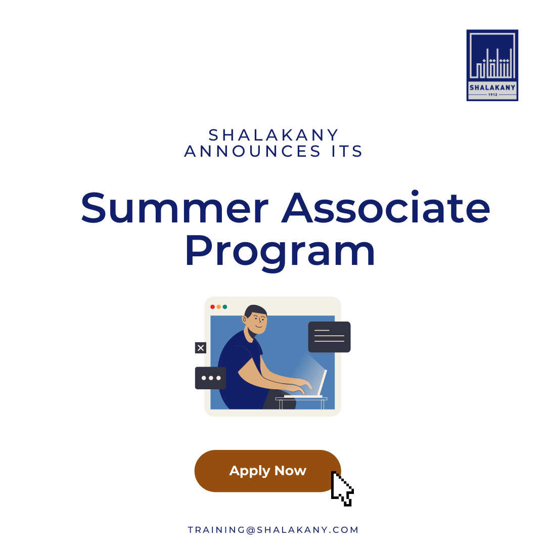 Shalakany is pleased to announce that our annual Summer Associate Program will be continued this Summer